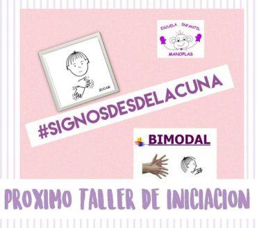 TALLER DE INICIACIÓN BIMODAL #signosdesdelacuna